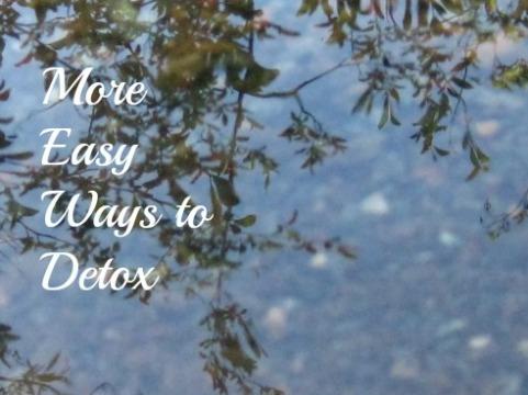 More easy ways to detox